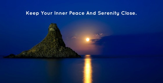 Keep Your Inner Peace And Serenity Close.