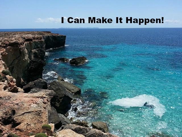 I Can Make It Happen!