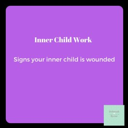 signs your inner child is wounded