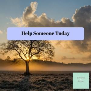 help someone