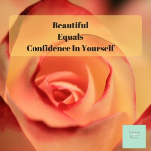 Beautiful Equals Confidence In Yourself DBpsychology 4
