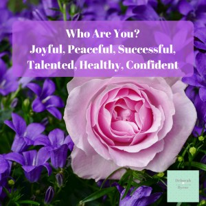 Who Are You Joyful Peaceful Successful Tlented Healthy Confident DBpsychology 5