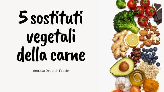 4 sostituti vegetali della carne
