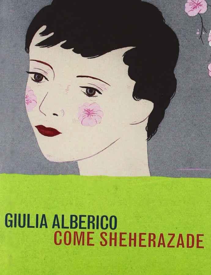 """Recensione libro """"Come Sheherazade"""" di Giulia Alberico"""