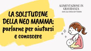 solitudine-neo-mamme-allattamento-dieta