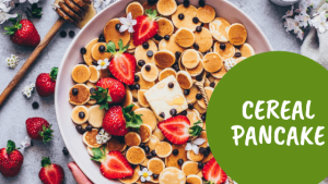 Cereal-Pancake