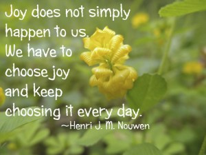 Joy-does-not-simply-happen-to-us-We-have-to-choose-joy-and-keep-choosing-it-every-day