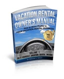 Vacation Rental Owner's Manual: How to Drive Profits to Your Vacation Rental Business (Volume 1) by Deborah S. Nelson