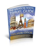 The Vacation Rental Travel Guide: Outstanding Vacation Rentals (European Edition) (Volume 3) by Deborah S. Nelson