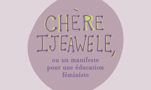 Suggestion 3 pour une éducation féministe : «Apprends-lui que les « rôles de genre » n'ont absolument aucun sens»