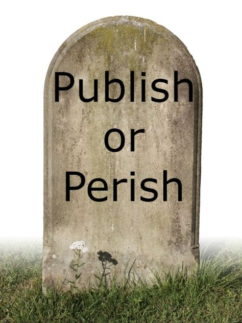 tombstone publish or perish seeking how to get published