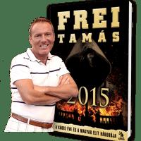 Konspirációs akcióregény - Frei Tamás könyvtrilógiája