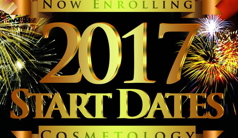 Now Enrolling for Cosmetology Start Dates in 2017