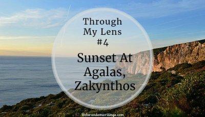 Sunset At Agalas, Zakynthos – Through My Lens