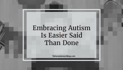 Embracing Autism Is Easier Said Than Done