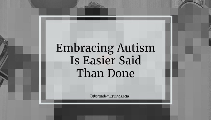 Embracing autism