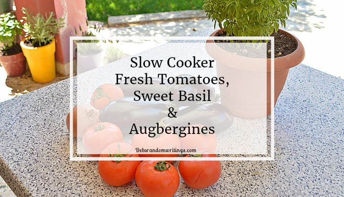 Slow Cooker Tomatoes, Basil And Aubergines