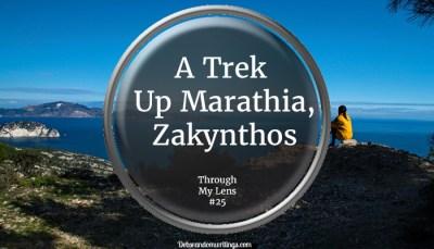 A Trek Up Marathia, Zakynthos