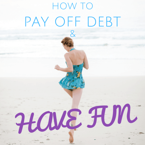 How to pay off debt and have fun