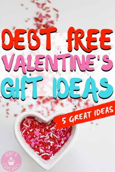 Debt free valentine's day gift ideas
