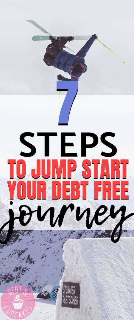 7 steps to jump start your debt free journey