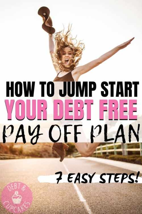 how to jump start your debt free pay off plan