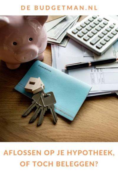 Aflossen op je hypotheek, of beleggen_ #geld #hypotheek #budget #beleggen #DeBudgetman
