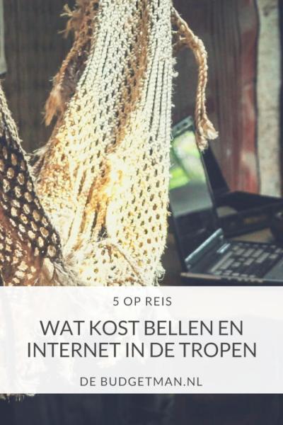 Wat kost bellen en internet in de tropen; 5opreis;debudgetman.nl