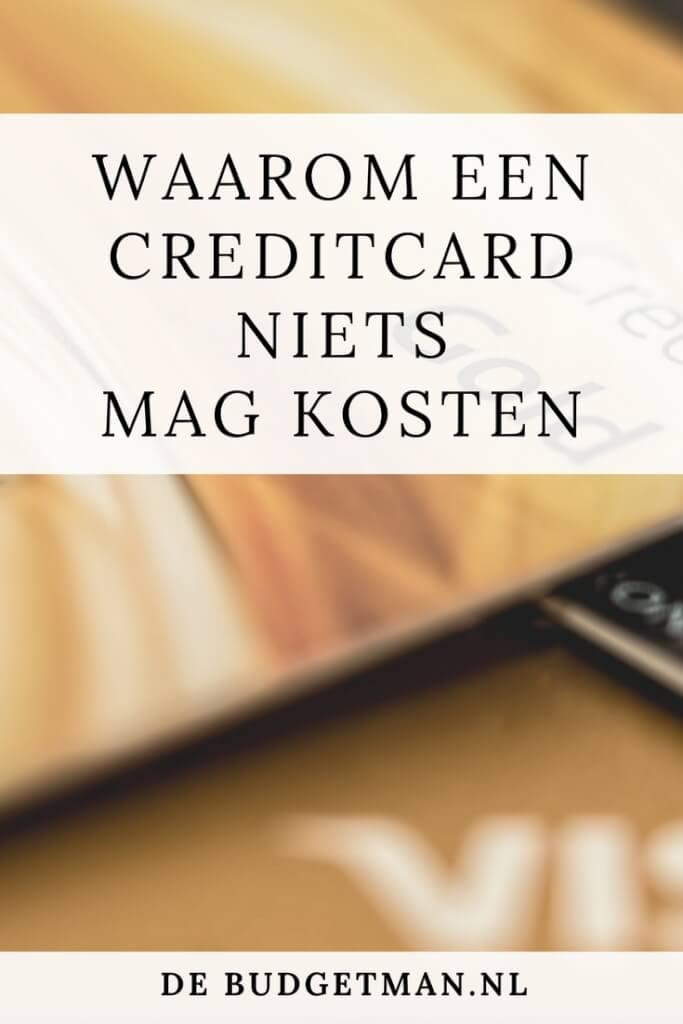 waarom een creditcard niets mag kosten; de budgetman.nl