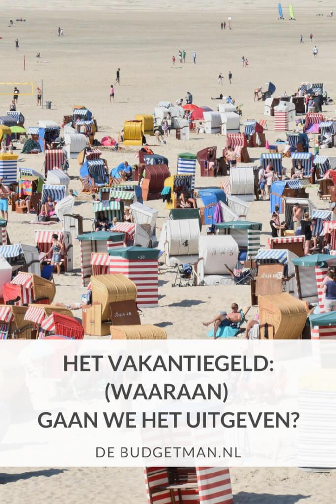 Het vakantiegeld: (waaraan) gaan we het uitgeven?; debudgetman.nl