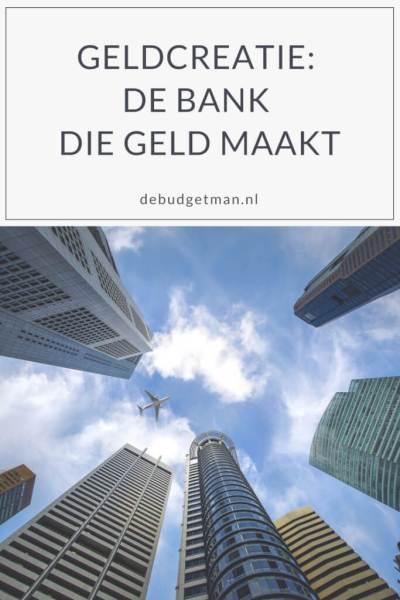 Geldcreatie: de bank die geld maakt; debudgetman.nl