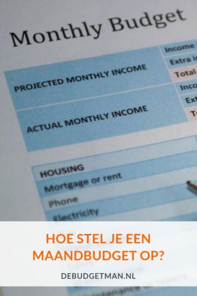 Hoe stel je een maandbudget op? debudgetman.nl