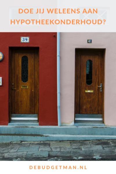 Doe jij wel eens aan hypotheekonderhoud #wonen #budget #besparen #DeBudgetman