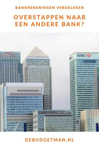 Overstappen naar een andere bank? Bankrekeningen vergeleken #DeBudgetman
