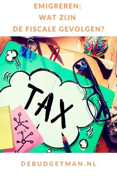 Emigreren: wat zijn de fiscale gevolgen? #emigreren #budget #geld #5opreis #DeBudgetman