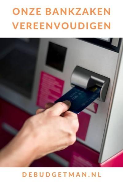 Onze bankzaken vereenvoudigen #banken #budget #geld #DeBudgetman
