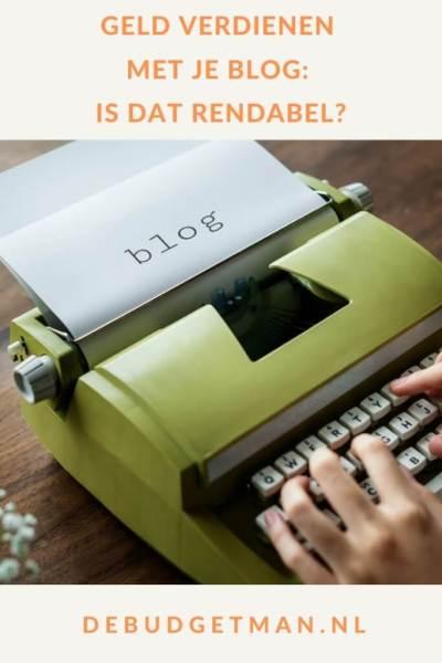 Geld verdienen met je blog: is dat rendabel? #geldverdienen #bloggen #DeBudgetman