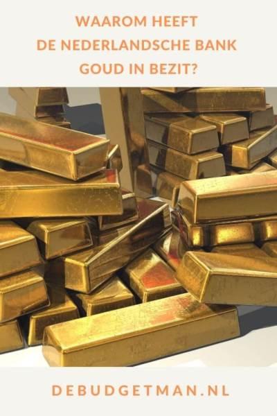 Waarom heeft de Nederlandsche Bank goud in bezit? #goud #geld #DeBudgetman