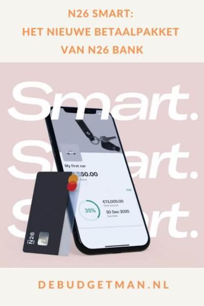 N26 Smart: het nieuwe betaalpakket van de N26 bank #banken #geld #geldbesparen #DeBudgetman