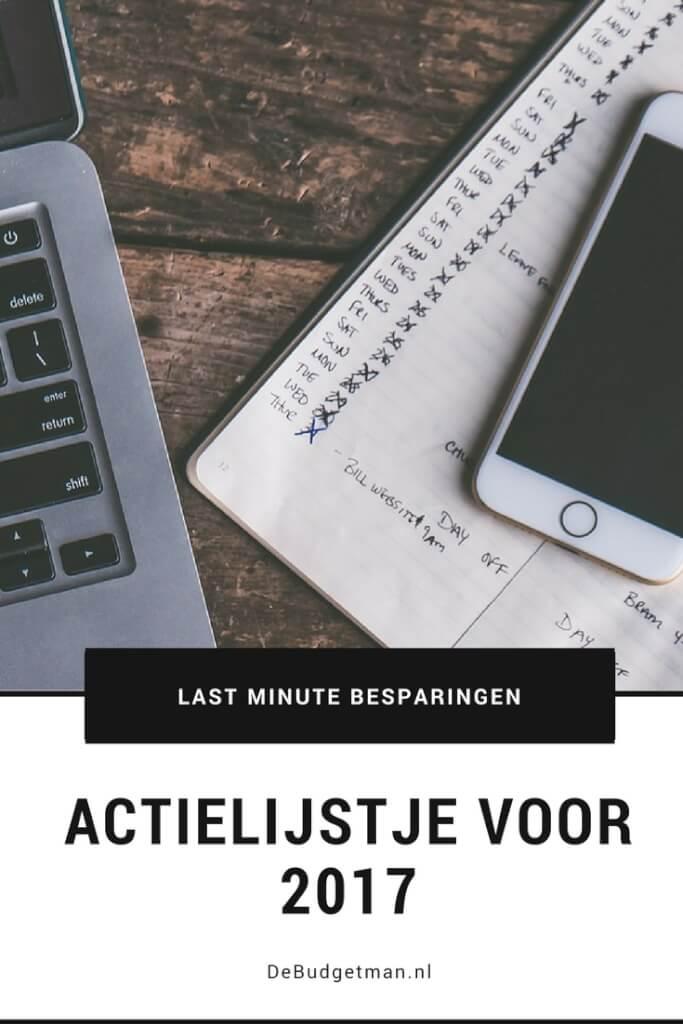 Actielijstje voor 2017; last minute besparingen. DeBudgetman.nl