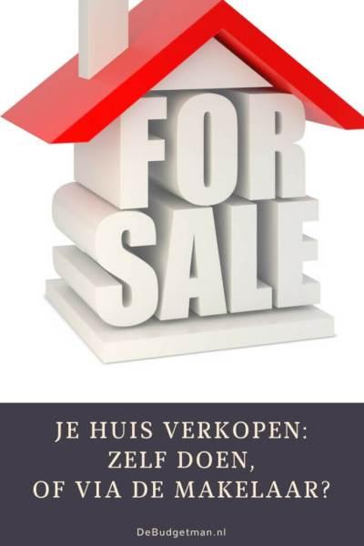 Je huis verkopen- zelf doen, of via de makelaar- DeBudgetman.nl
