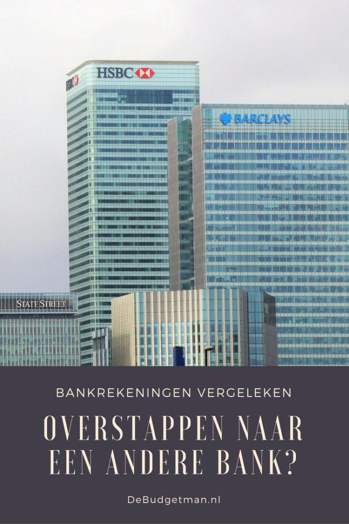 Overstappen naar een andere bank. Bankrekening vergelijken. debudgetman.nl