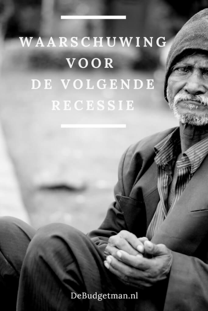 Waarschuwing voor de volgende recessie DeBudgetman.nl