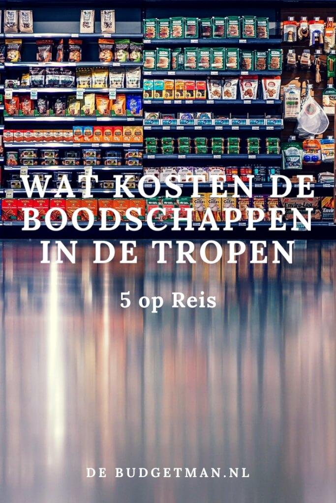 Wat kosten de boodschappen in de tropen_; 5 op reis; de budgetman.nl