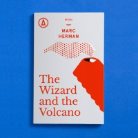 Q&A: The Wizard and the Volcano author Marc Herman