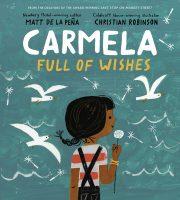 Carmela Full of Wishes by De La Pena and Robinson