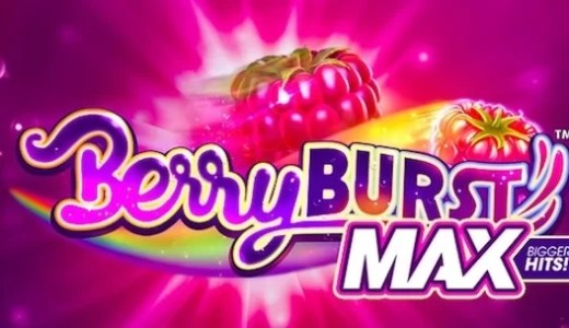 「Berryburst Max(ベリーバーストマックス)」のスロット紹介&遊び方、ゲーム解説