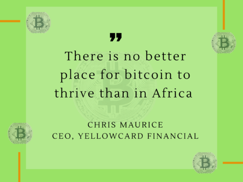 Bitcoin will thrive in Africa – Chris Maurice, CEO, YellowCard Financial