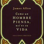 Así como el hombre piensa, Audio y PDF - James Allen