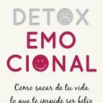 Cómo evitar la intoxicación tecnológica, Detox emocional, PDF - Silvia Olmedo